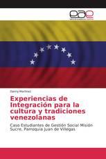 Experiencias de Integración para la cultura y tradiciones venezolanas