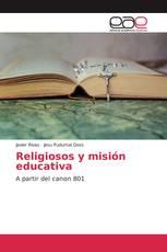 Religiosos y misión educativa