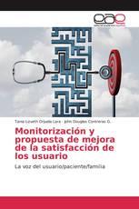 Monitorización y propuesta de mejora de la satisfacción de los usuario
