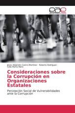 Consideraciones sobre la Corrupción en Organizaciones Estatales