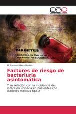 Factores de riesgo de bacteriuria asintomática