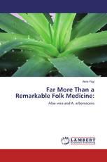 Far More Than a Remarkable Folk Medicine: