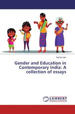 Gender and Education in Contemporary India: A collection of essays