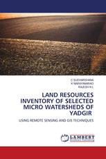 LAND RESOURCES INVENTORY OF SELECTED MICRO WATERSHEDS OF YADGIR