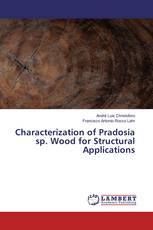Characterization of Pradosia sp. Wood for Structural Applications