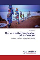 The Interactive Imagination of Shamanism