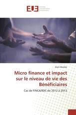 Micro finance et impact sur le niveau de vie des Bénéficiaires