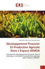 Développement Financier Et Production Agricole Dans L'Espace UEMOA