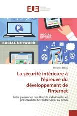 La sécurité intérieure à l'épreuve du développement de l'internet