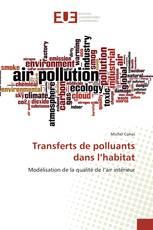 Transferts de polluants dans l'habitat