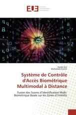 Système de Contrôle d'Accès Biométrique Multimodal à Distance