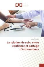La relation de soin, entre confiance et partage d'informations