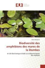 Biodiversité des amphibiens des mares de la Dombes