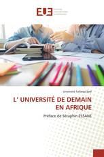L' UNIVERSITÉ DE DEMAIN EN AFRIQUE