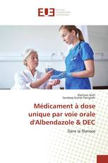 Médicament à dose unique par voie orale d'Albendazole & DEC