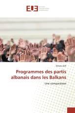 Programmes des partis albanais dans les Balkans