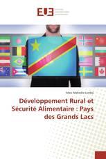Développement Rural et Sécurité Alimentaire : Pays des Grands Lacs