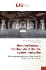 Homme/Cosmos : Tradition du tantrisme contre modernité