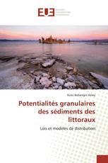 Potentialités granulaires des sédiments des littoraux