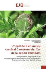 L'hépatite B en milieu carcéral Camerounais: Cas de la prison d'Ambam