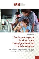 Sur le centrage de l'étudiant dans l'enseignement des mathématiques