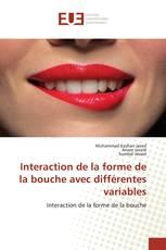 Interaction de la forme de la bouche avec différentes variables