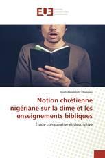 Notion chrétienne nigériane sur la dîme et les enseignements bibliques