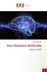 Vers l'Intuition Artificielle