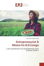 Entrepreneuriat &Misère En R.D.Congo