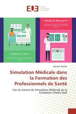 Simulation Médicale dans la Formation des Professionnels de Santé