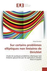 Sur certains problèmes elliptiques non linéaires de Dirichlet