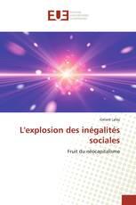 L'explosion des inégalités sociales
