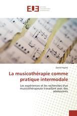 La musicothérapie comme pratique intermodale