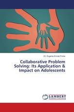 Collaborative Problem Solving: Its Application & Impact on Adolescents