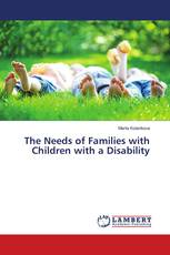 The Needs of Families with Children with a Disability