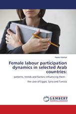 Female labour participation dynamics in selected Arab countries: