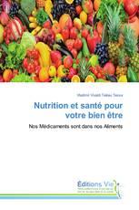 Nutrition et santé pour votre bien être