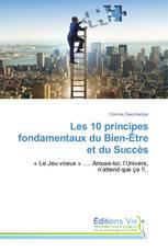 Les 10 principes fondamentaux du Bien-Être et du Succès