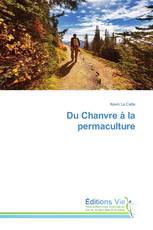 Du Chanvre à la permaculture