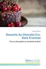 Desserts Au Chocolat Cru, Sans Fructose