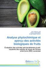 Analyse phytochimique et aperçu des activités biologiques de fruits