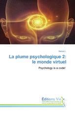 La plume psychologique 2: le monde virtuel