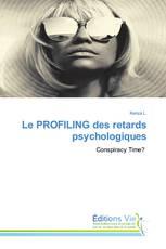 Le PROFILING des retards psychologiques