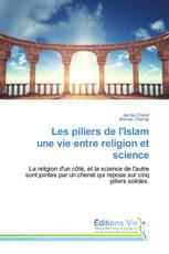 Les piliers de l'Islam une vie entre religion et science
