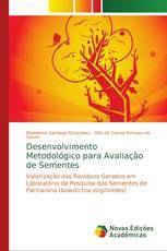 Desenvolvimento Metodológico para Avaliação de Sementes