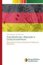 Transferências, Migração e Ciclos Económicos