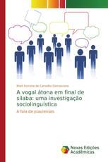 A vogal átona em final de sílaba: uma investigação sociolinguística