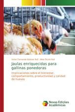 Jaulas enriquecidas para gallinas ponedoras