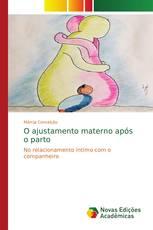 O ajustamento materno após o parto