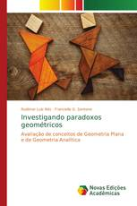 Investigando paradoxos geométricos